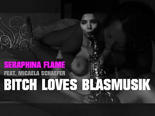 Seraphina Flame feat Micaela Schaefer - bitch love blasmusik